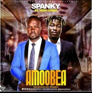 Spanky - Amoobea ft. Wisa Greid